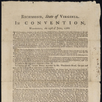 """Richmond, State of Virginia. In convention, Wednesday, the 25th of June, 1788: The convention . . ."" Richmond: Printed by Aug. Davis ... [1788], Rare Book and Special Collections Division, Continental Congress and Constitutional Convention Broadsides Collection, Library of Congress."