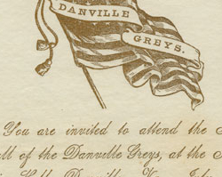Invitation to the first ball of the Danville Greys