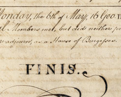 "Final Meeting of the House of Burgesses (""Finis"" Document), May 6, 1776"