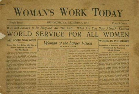 Woman's Work Today, Original Newspaper, Library of Virginia, Richmond, Virginia.